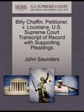 Billy Chaffin, Petitioner, V. Louisiana. U.S. Supreme Court Transcript of Record with Supporting Pleadings