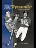 Kid Dynamite: The Gerry James Story