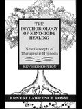 Psychobiology of Mind-Body Healing: New Concepts of Therapeutic Hypnosis