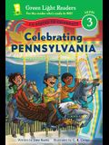 Celebrating Pennsylvania: 50 States to Celebrate