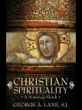 Christian Spirituality: A Historical Sketch