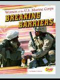 Women of the U.S. Marine Corps: Breaking Barriers