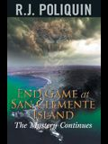 End Game at San Clemente Island: The Mystery Continues