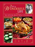 It's a Wonderful Life: The Official Bailey Family Cookbook