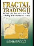 Fractal Trading II: Advanced Instruction for Trading Financial Markets