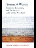 Storm of Words: Science, Religion, and Evolution in the Civil War Era (Religion & American Culture)