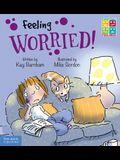 Feeling Worried