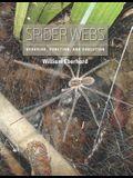 Spider Webs: Behavior, Function, and Evolution