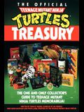 The Official Teenage Mutant Ninja Turtles Treasury: The One and Only Collector's Guide to Teenage Mutant Ninja Turtles Memorabilia