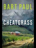 Cheatgrass, 2: A Tommy Smith High Country Noir, Booktwo