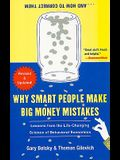 Why Smart People Make Big Money Mistakes... and How to Correct Them: Lessons from the Life-Changing Science of Behavioral Economics