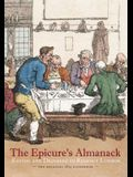 The Epicure's Almanack: Eating and Drinking in Regency London (the Original 1815 Guidebook)