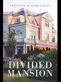 The Divided Mansion