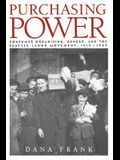 Purchasing Power: Consumer Organizing, Gender, and the Seattle Labor Movement, 1919 1929