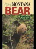 Great Montana Bear Stories