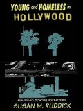 Young and Homeless in Hollywood: Mapping the Social Imaginary