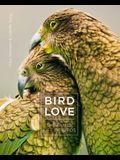 Bird Love: The Family Life of Birds