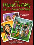 Fabulous Fandoras #2, the Family Photographs: Book Two: Family Photographs