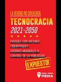La Verdad no Divulgada: Tecnocracia: Tecnocracia: Fraudes con Vacunas, Ciberataques, Guerras Mundiales y Control de la Población; Expuesto!