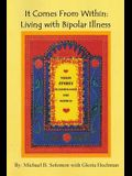 It Comes from Within: Living with Bipolar Illness
