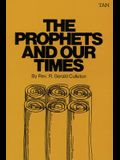 The Prophets and Our Times