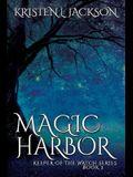 Magic Harbor: Dimension 8, Book Two