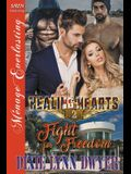 Healing Hearts 2: Fight for Freedom (Siren Publishing Menage Everlasting)