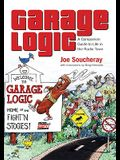 Garage Logic: A Companion Guide to Life in the Radio Town
