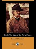 Cleek: The Man of the Forty Faces (Dodo Press)
