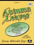 Jamey Aebersold Jazz -- Autumn Leaves, Vol 44: Book & CD