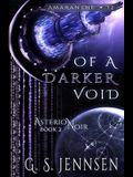 Of A Darker Void: Asterion Noir Book 2