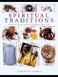 Spiritual Traditions: Essential Teachings to Transform Your Life