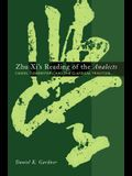 Zhu XI's Reading of the Analects: Canon, Commentary, and the Classical Tradition