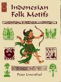 Indonesian Folk Motifs (Clip Art (Dover))