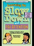 Learning to Slow Down and Pay Attention: A Kid's Book about ADHD