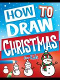 How to Draw Christmas for Kids