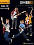 Hal Leonard Bass for Kids: A Beginner's Guide with Step-By-Step Instruction for Bass Guitar [With CD (Audio)]