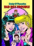 Betty & Veronica Bad Boy Trouble