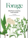 Forage: Wild Plants to Gather and Eat