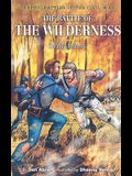 The Battle of the Wilderness: Deadly Inferno