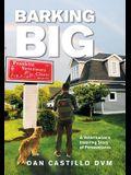 Barking Big: A Veterinarian's Inspiring Story of Perseverance