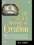 The Natural History of Creation: Biblical Evolutionism and the Return of Natural Theology