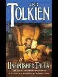 Unfinished Tales: The Lost Lore of Middle-earth