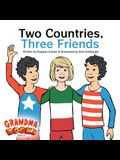 Two Countries, Three Friends