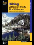 Hiking California's Trinity Alps Wilderness: A Guide to the Area's Greatest Hiking Adventures