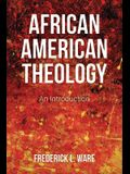 African American Theology: An Introduction