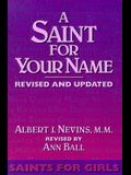 A Saint for Your Name: Saints for Girls