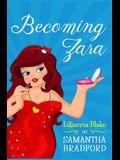 Becoming Zara