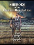 SHEROES of the Haitian Revolution