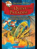 The Quest for Paradise (Geronimo Stilton and the Kingdom of Fantasy #2), 2: The Return to the Kingdom of Fantasy